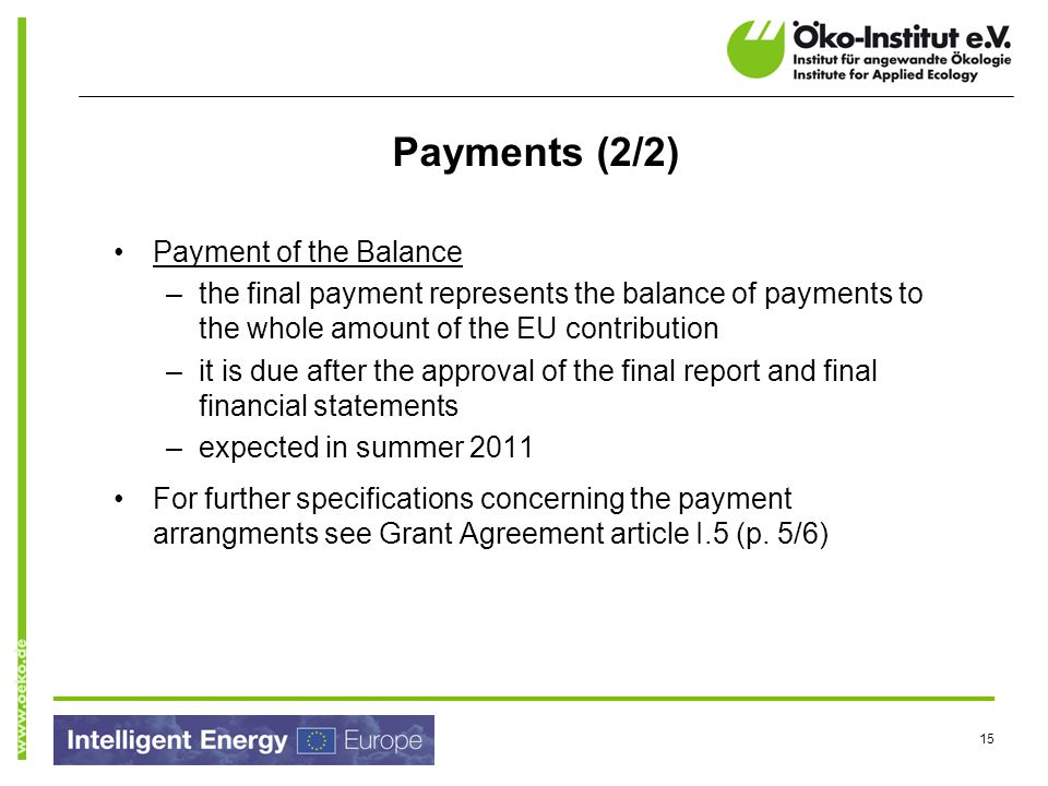 Payments (2/2) Payment of the Balance