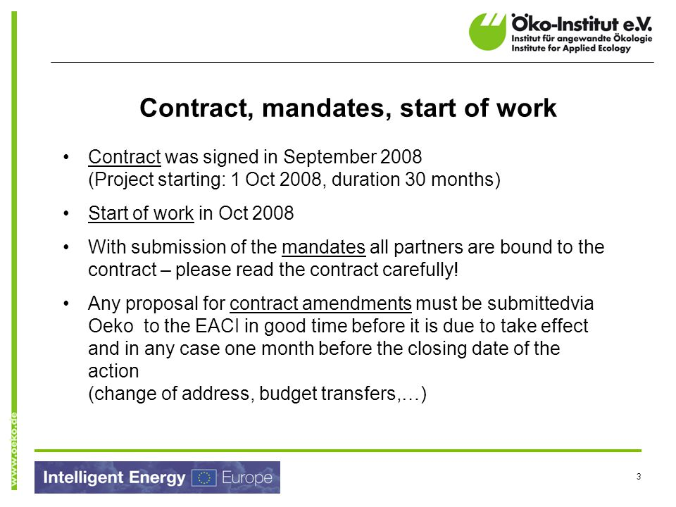 Contract, mandates, start of work
