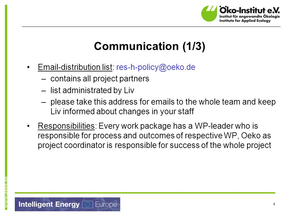 Communication (1/3) Email-distribution list: res-h-policy@oeko.de