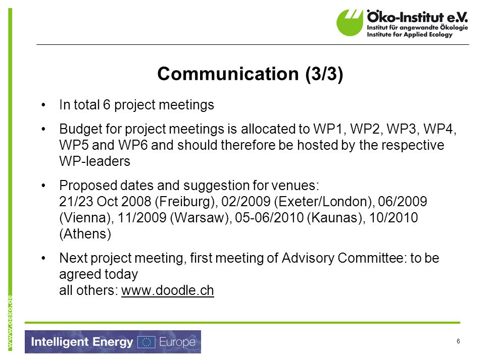 Communication (3/3) In total 6 project meetings