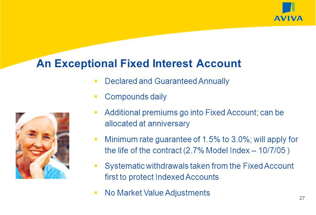 An Exceptional Fixed Interest Account