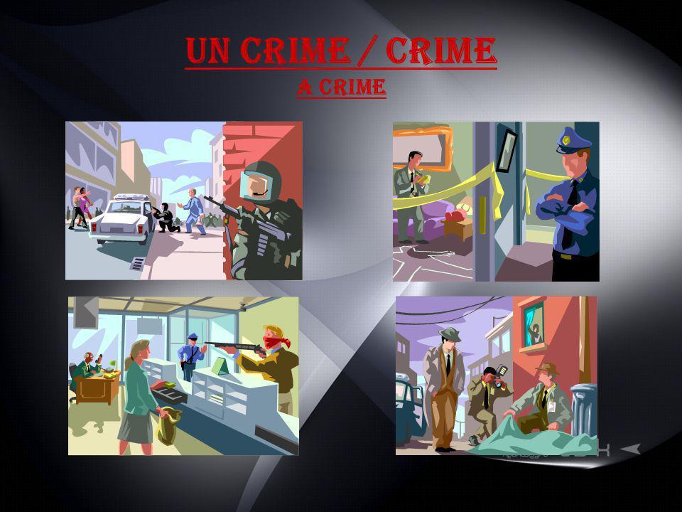 Un Crime / Crime A crime