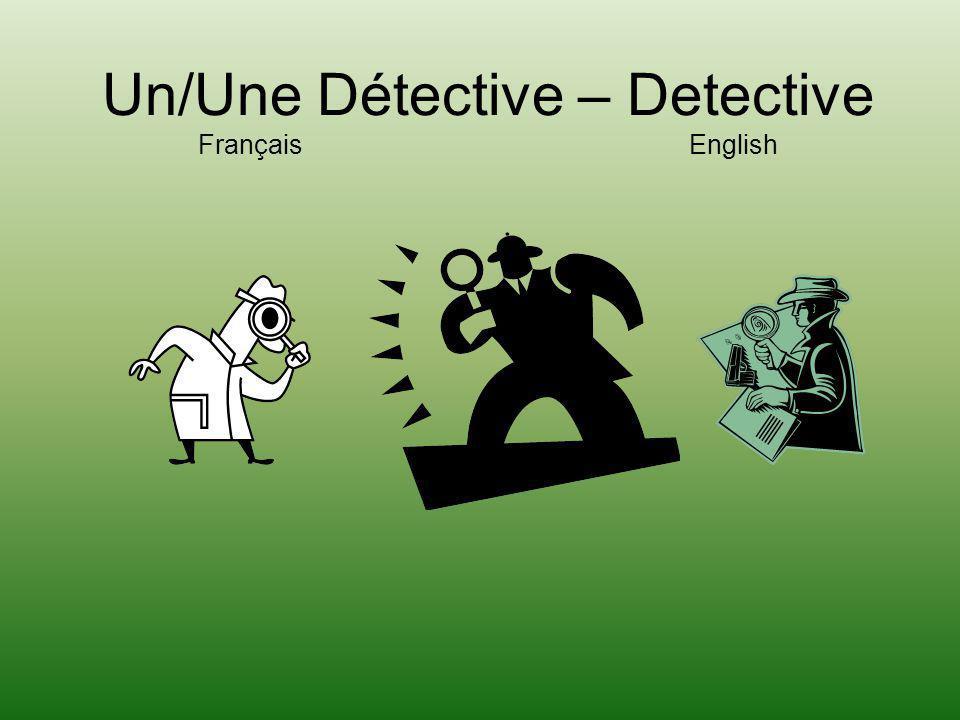 Un/Une Détective – Detective Français English