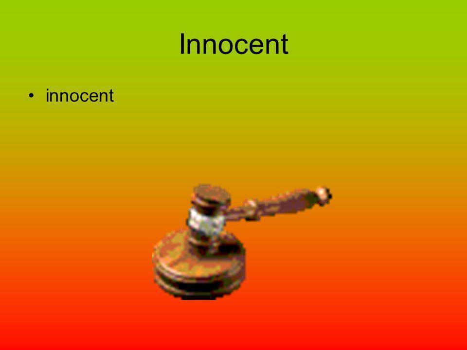 Innocent innocent