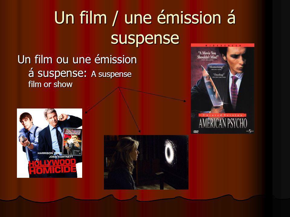 Un film / une émission á suspense