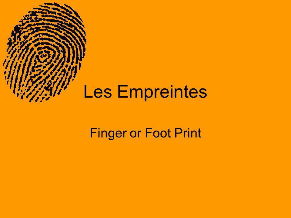 Les Empreintes Finger or Foot Print