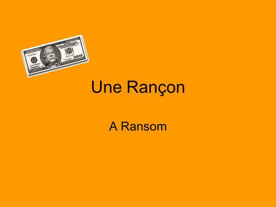 Une Rançon A Ransom