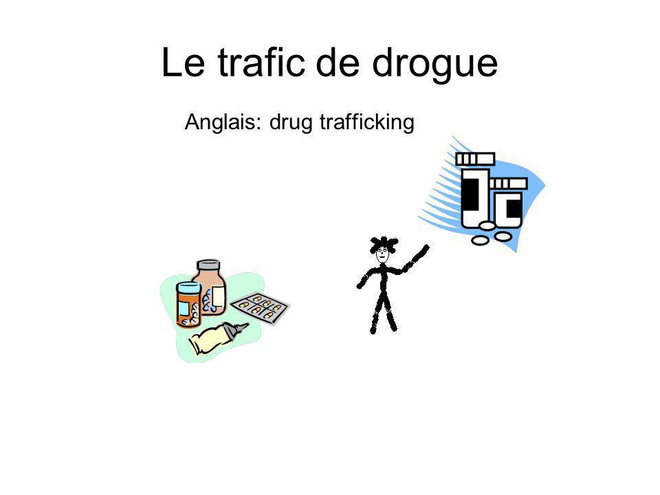 Anglais: drug trafficking