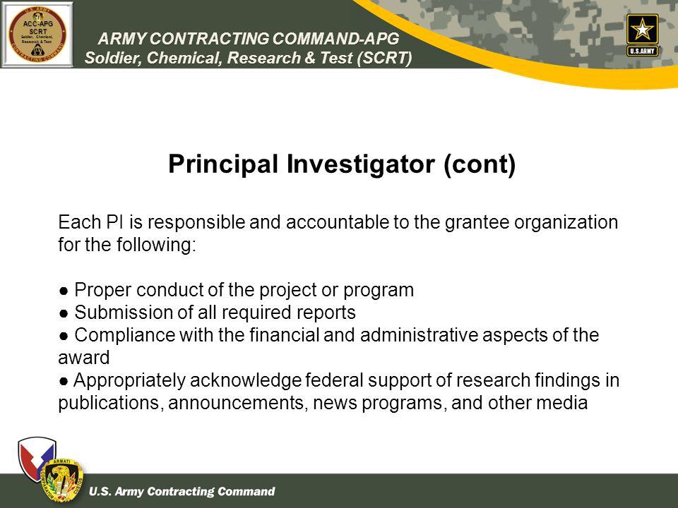 Principal Investigator (cont)