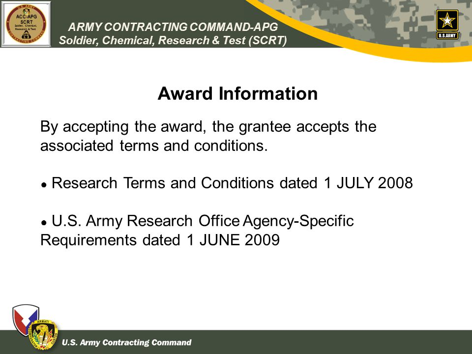Award Information By accepting the award, the grantee accepts the associated terms and conditions. ● Research Terms and Conditions dated 1 JULY 2008.