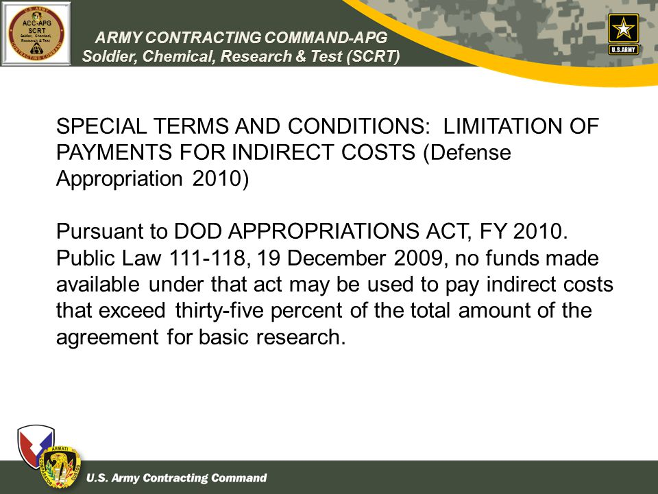 SPECIAL TERMS AND CONDITIONS: LIMITATION OF PAYMENTS FOR INDIRECT COSTS (Defense Appropriation 2010)