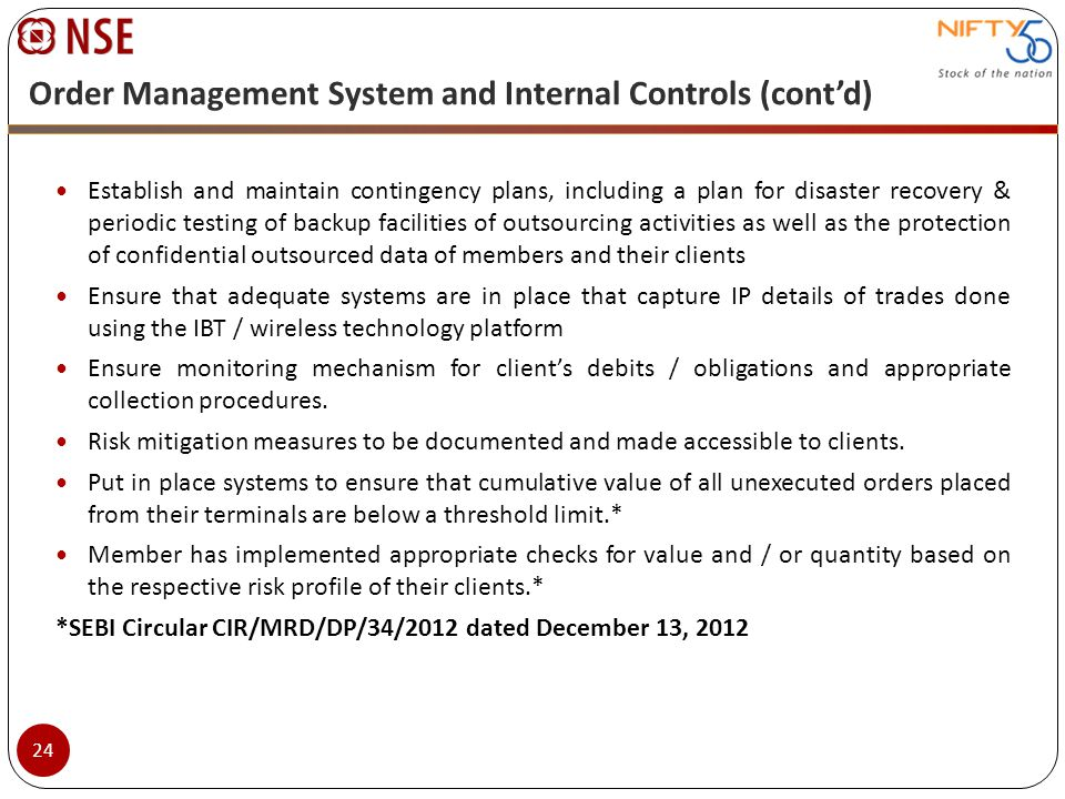 Order Management System and Internal Controls (cont'd)