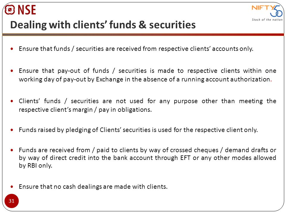 Dealing with clients' funds & securities
