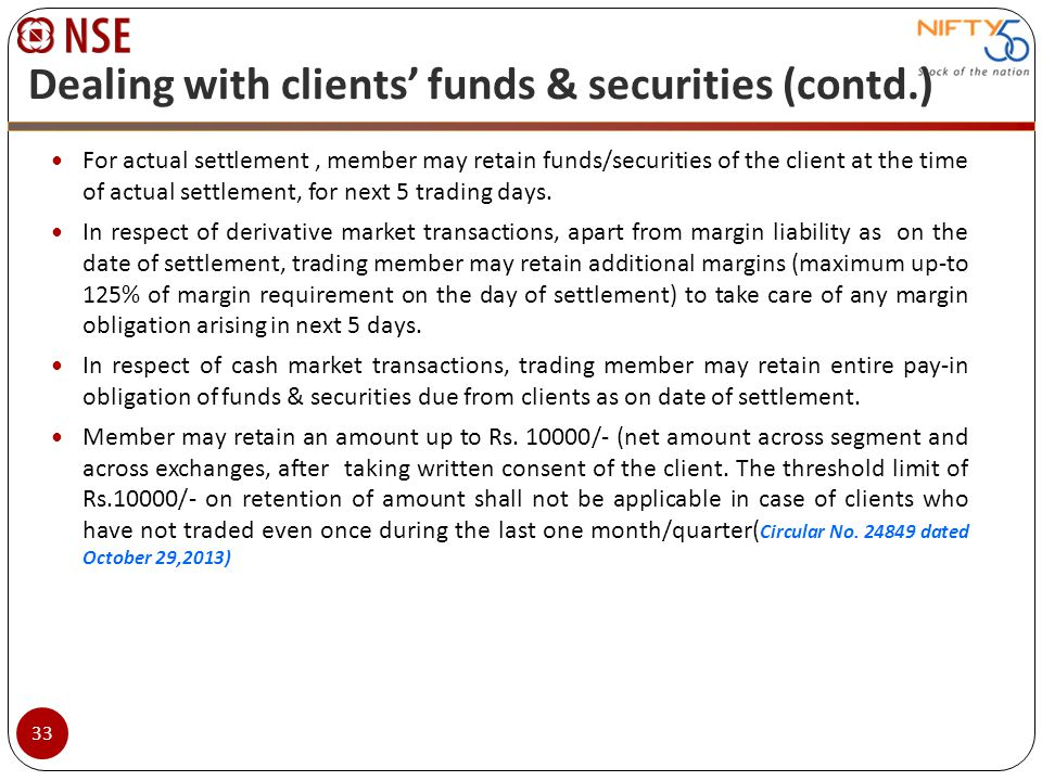 Dealing with clients' funds & securities (contd.)