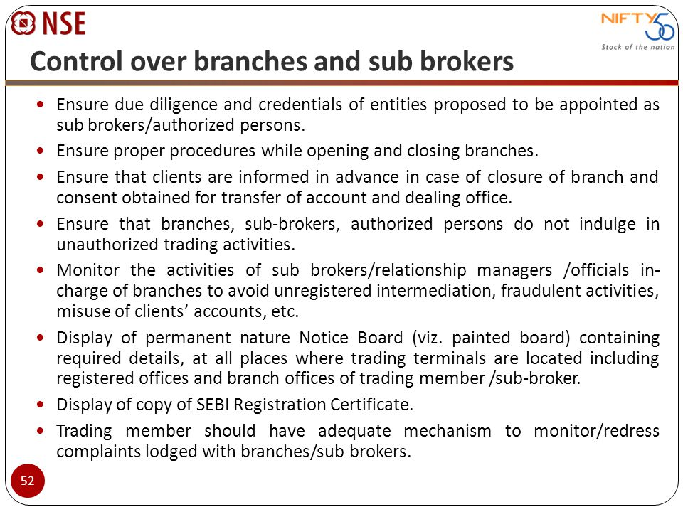 Control over branches and sub brokers