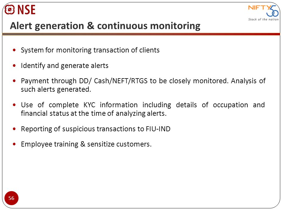 Alert generation & continuous monitoring