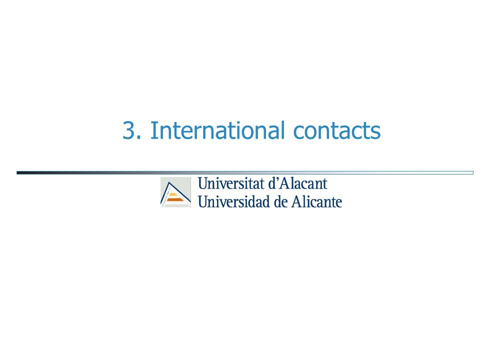 3. International contacts
