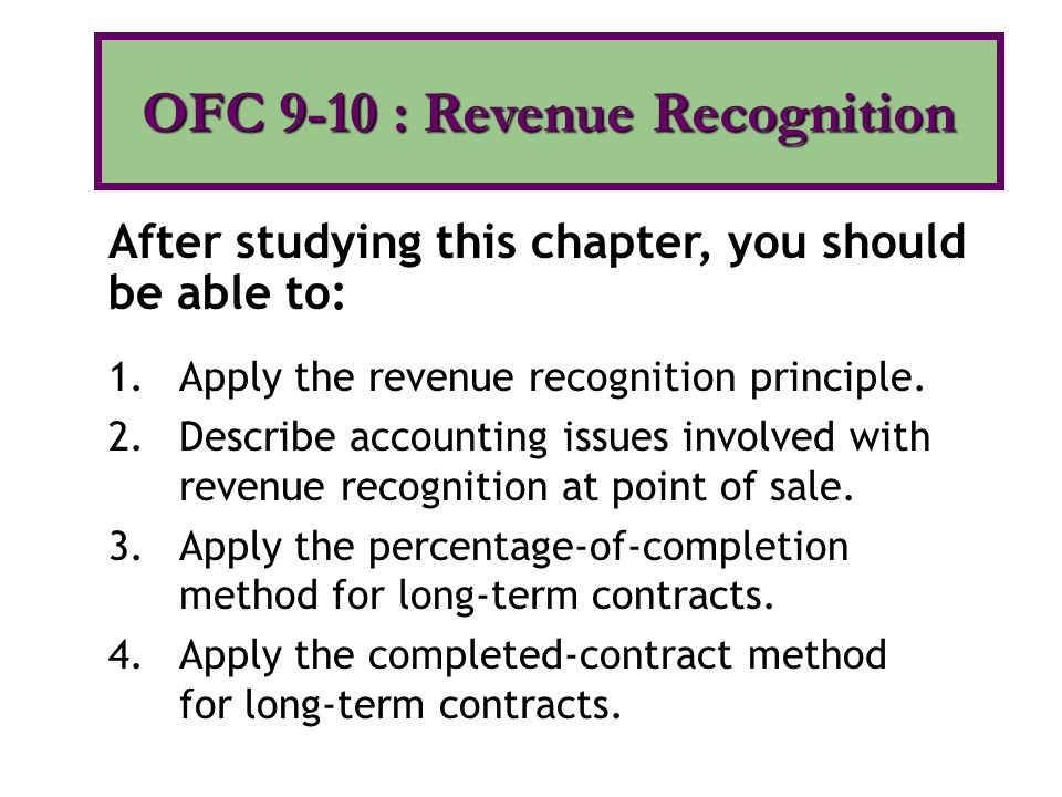OFC 9-10 : Revenue Recognition