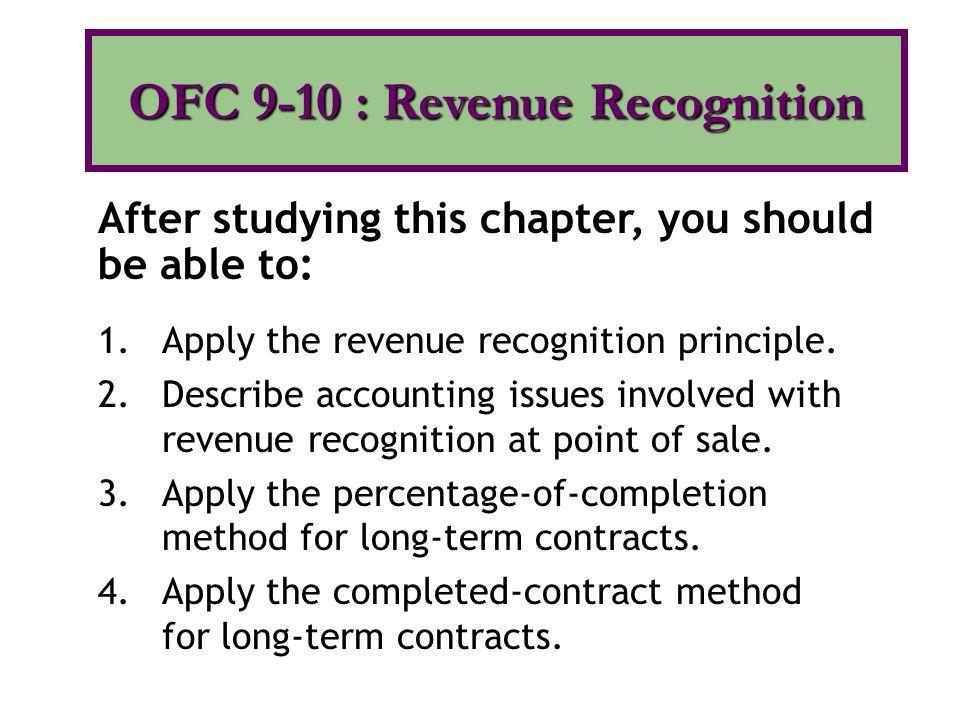 OFC 9-10 : Revenue Recognition