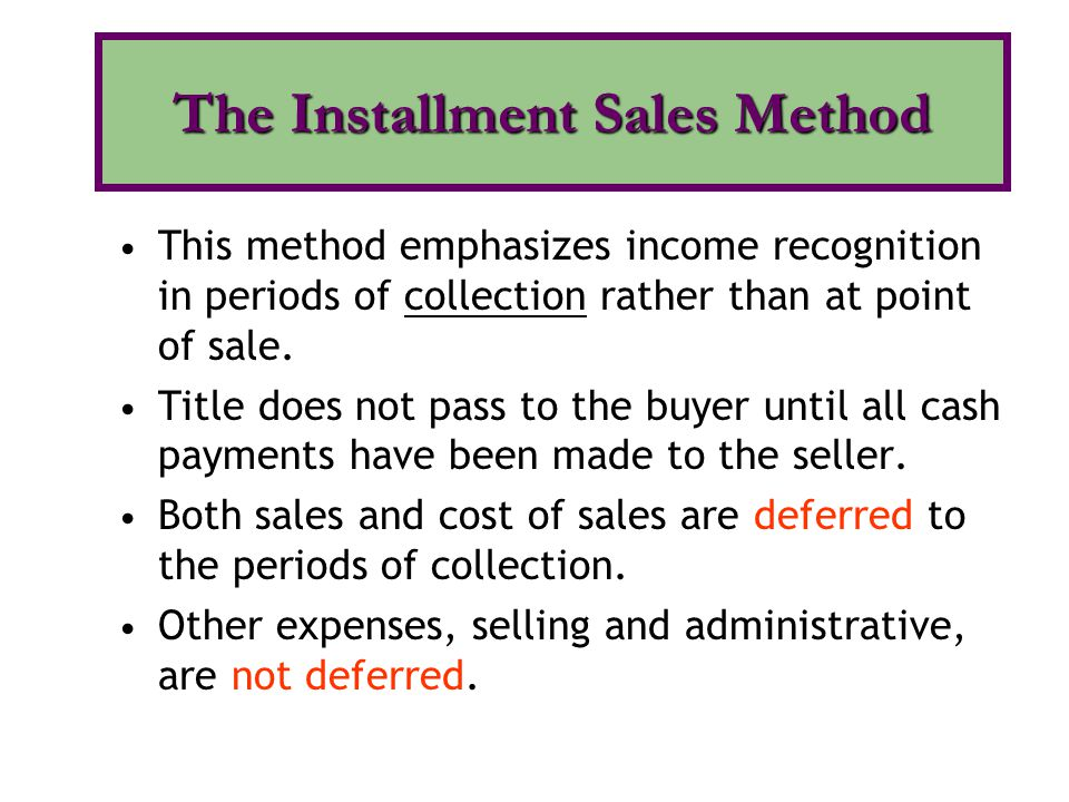 The Installment Sales Method