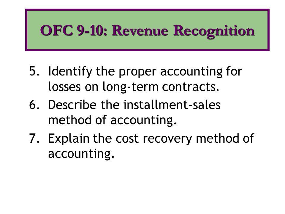 OFC 9-10: Revenue Recognition