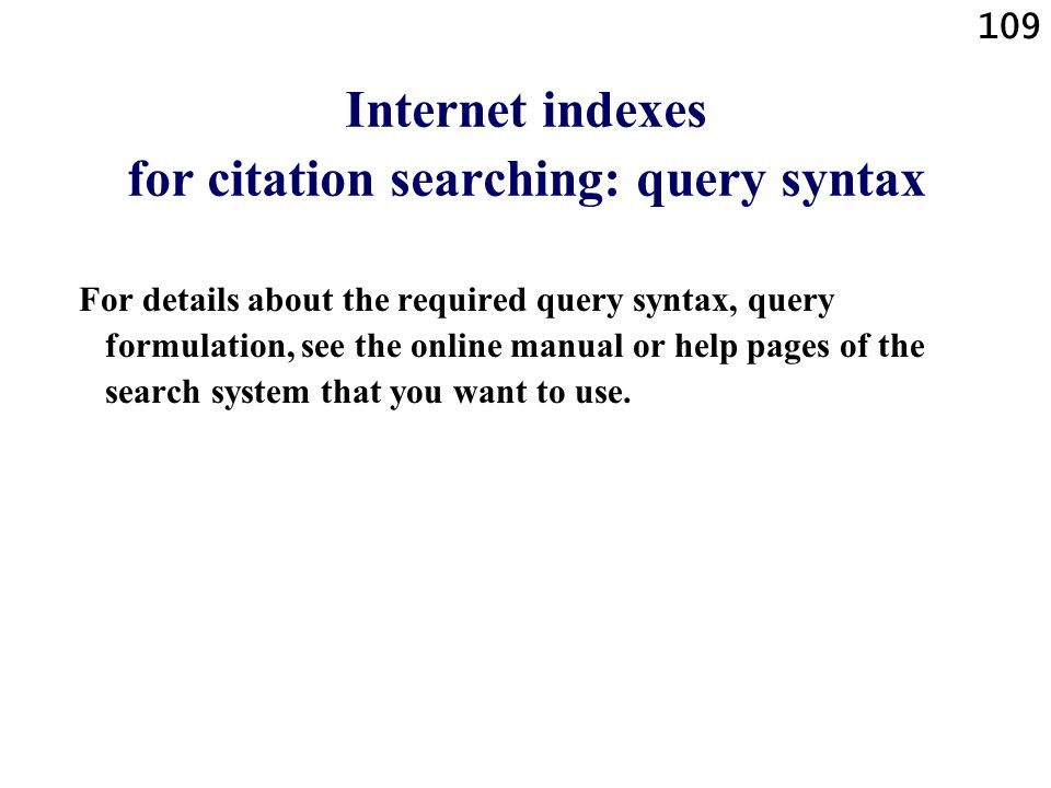 Internet indexes for citation searching: query syntax
