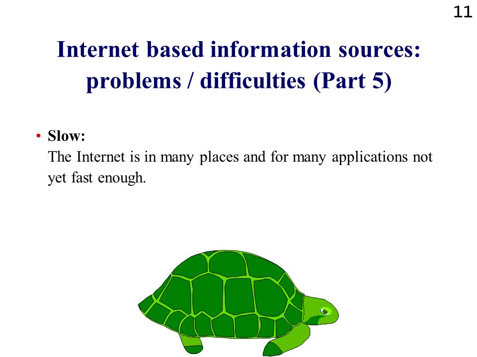 Internet based information sources: problems / difficulties (Part 5)