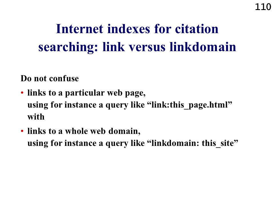 Internet indexes for citation searching: link versus linkdomain