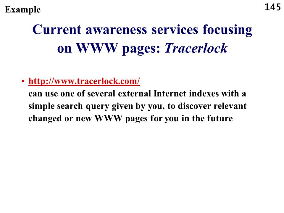 Current awareness services focusing on WWW pages: Tracerlock