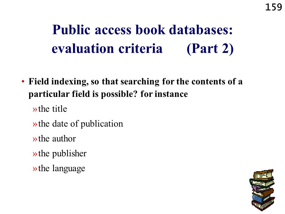 Public access book databases: evaluation criteria (Part 2)