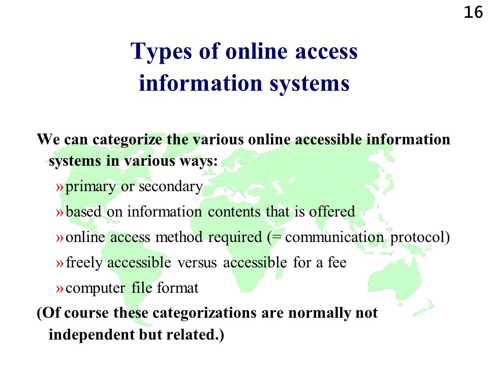 Types of online access information systems