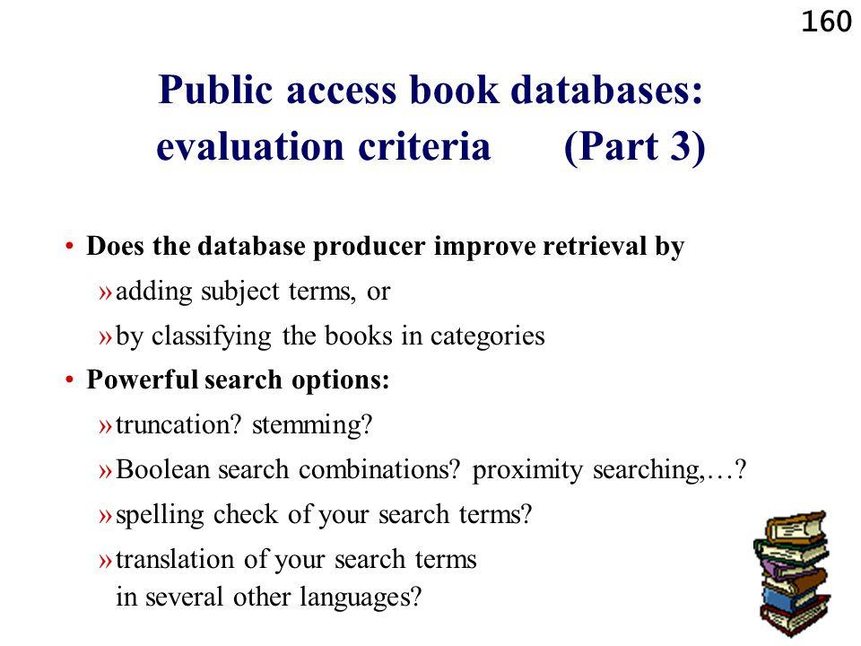 Public access book databases: evaluation criteria (Part 3)