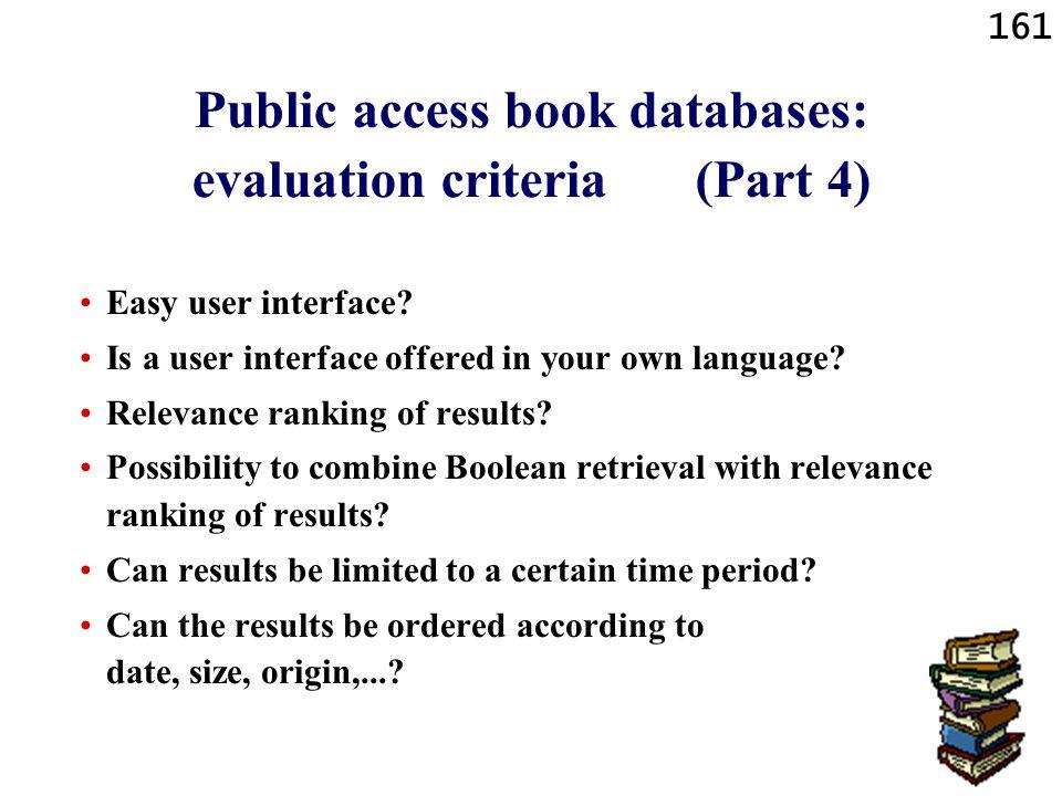 Public access book databases: evaluation criteria (Part 4)