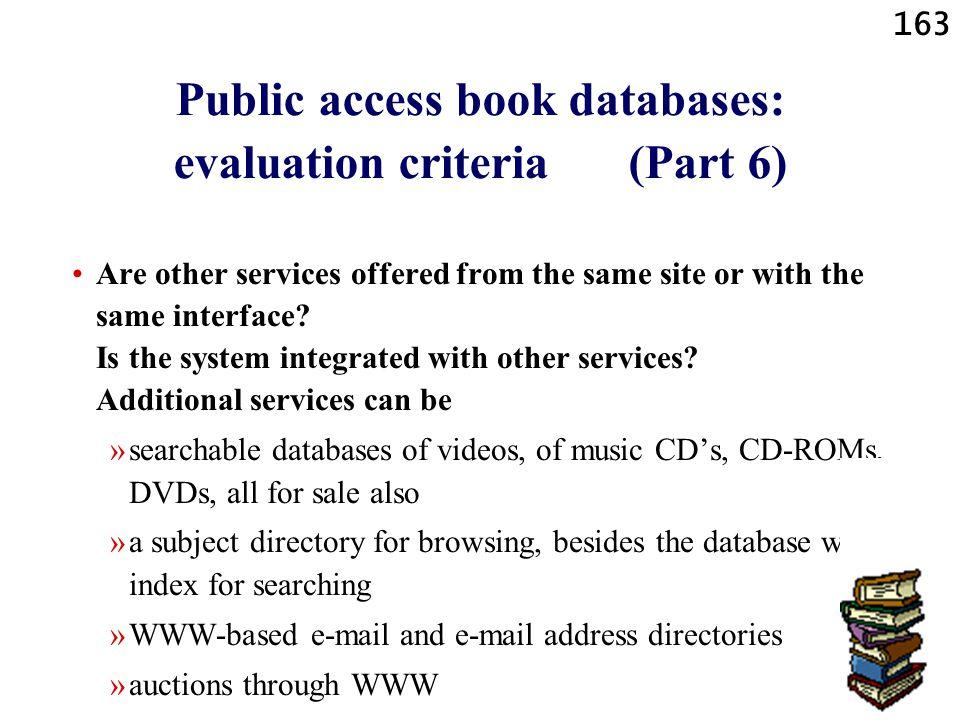 Public access book databases: evaluation criteria (Part 6)