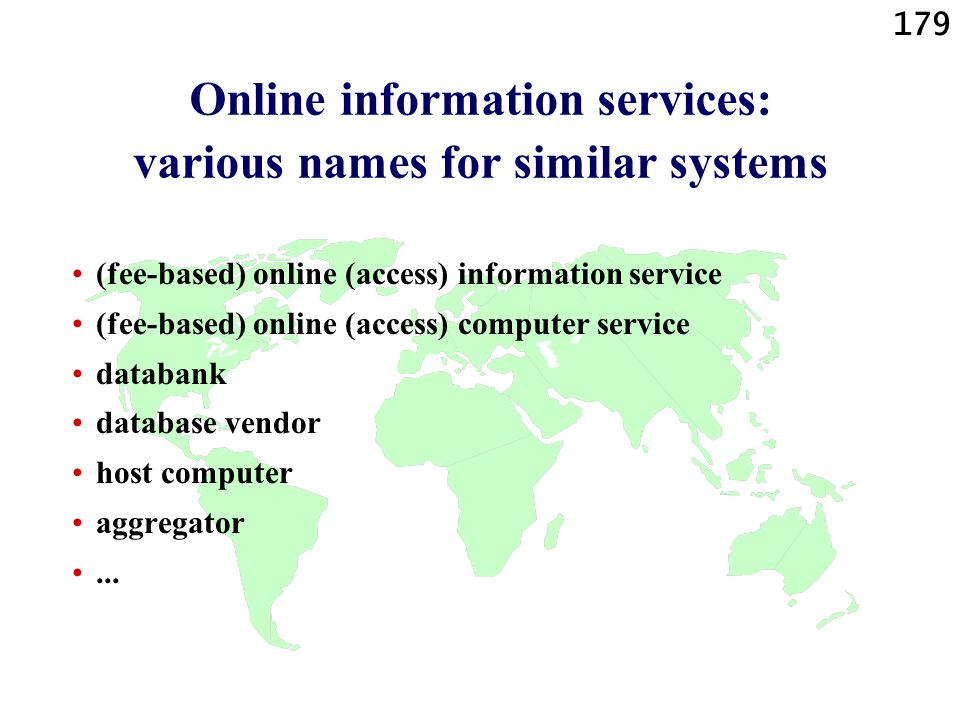 Online information services: various names for similar systems
