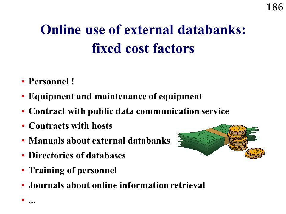 Online use of external databanks: fixed cost factors