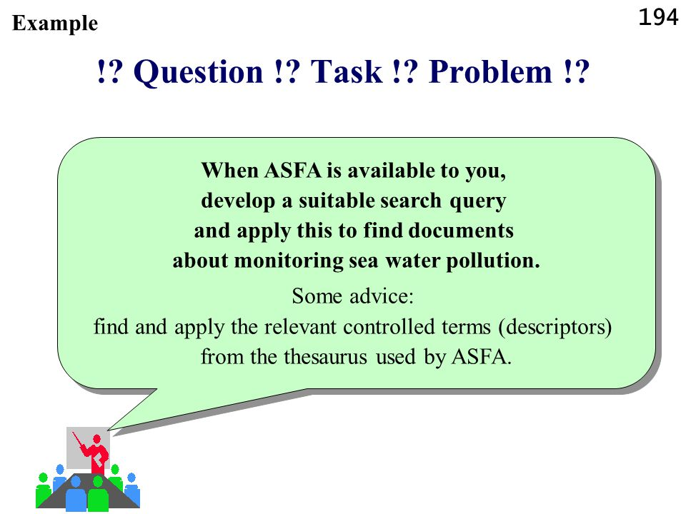 ! Question ! Task ! Problem ! Example