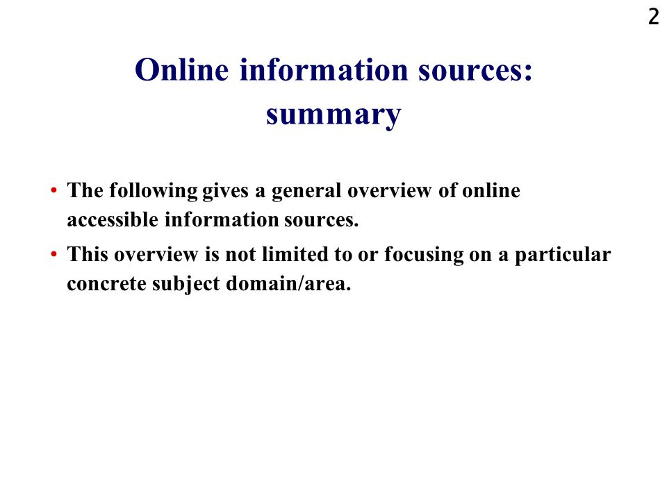 Online information sources: summary