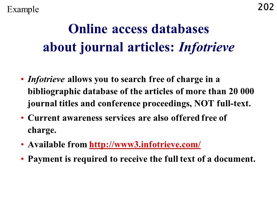 Online access databases about journal articles: Infotrieve