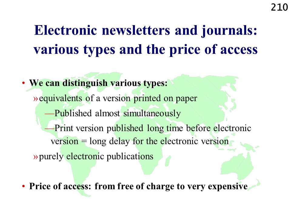 Electronic newsletters and journals: various types and the price of access