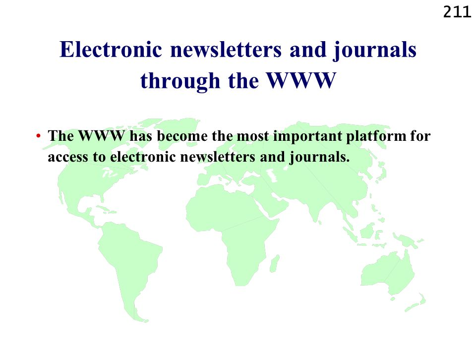 Electronic newsletters and journals through the WWW