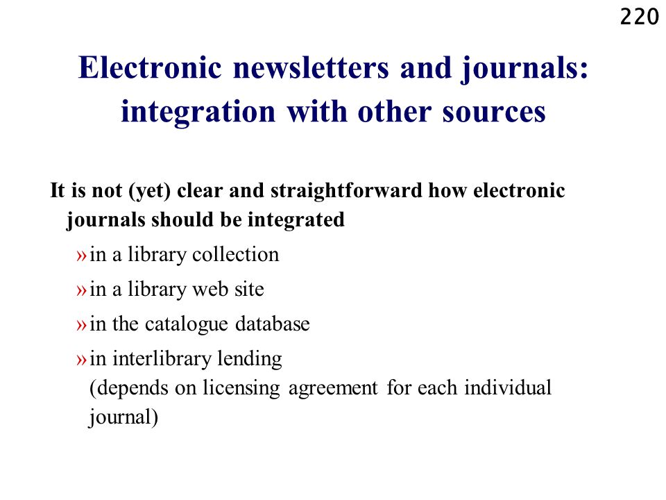 Electronic newsletters and journals: integration with other sources