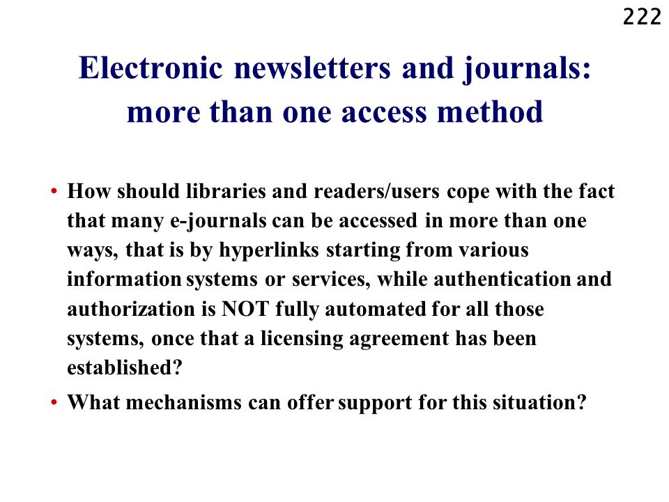 Electronic newsletters and journals: more than one access method