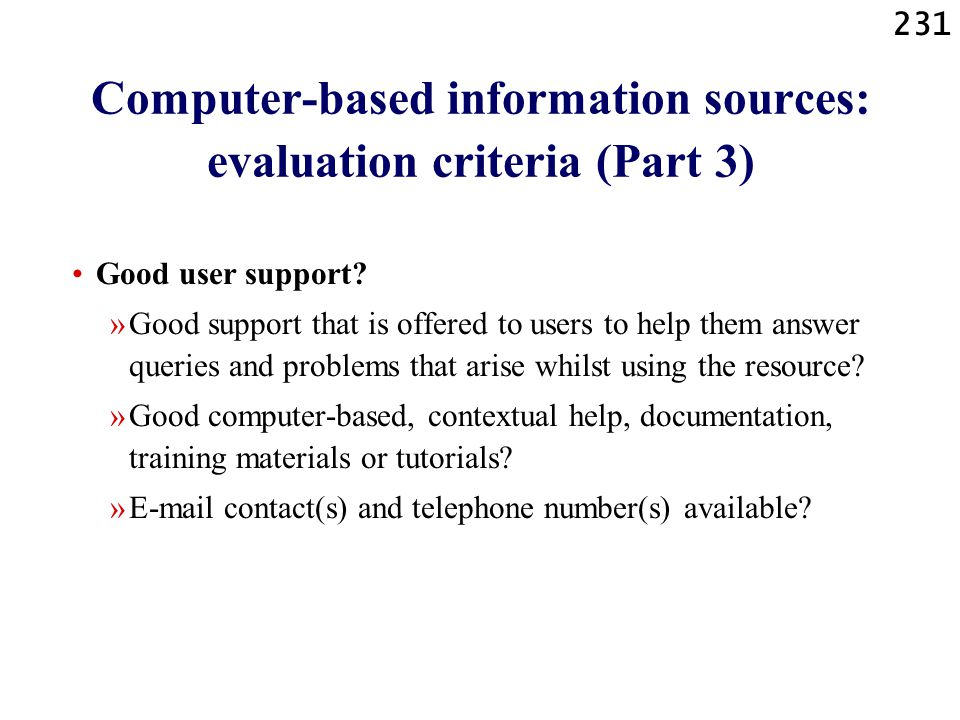 Computer-based information sources: evaluation criteria (Part 3)