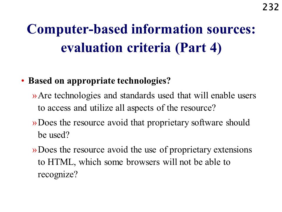 Computer-based information sources: evaluation criteria (Part 4)