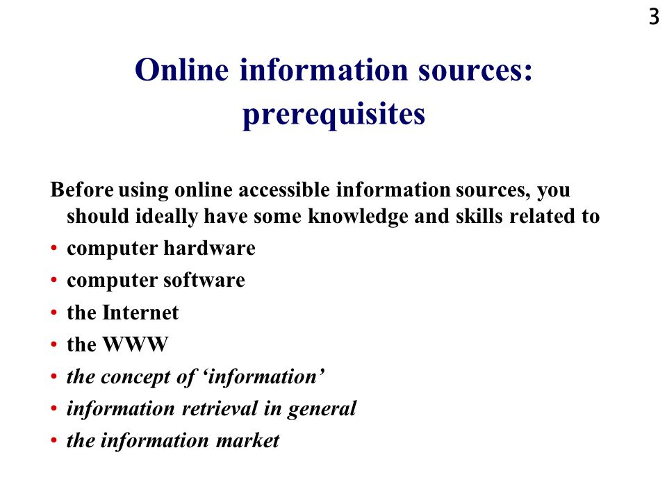 Online information sources: prerequisites