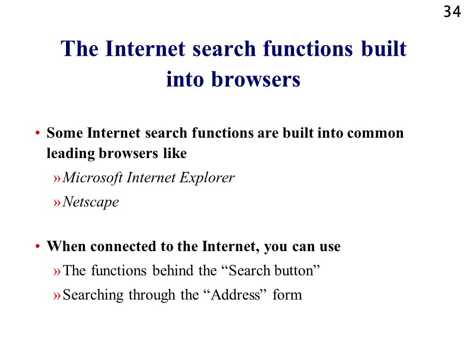 The Internet search functions built into browsers
