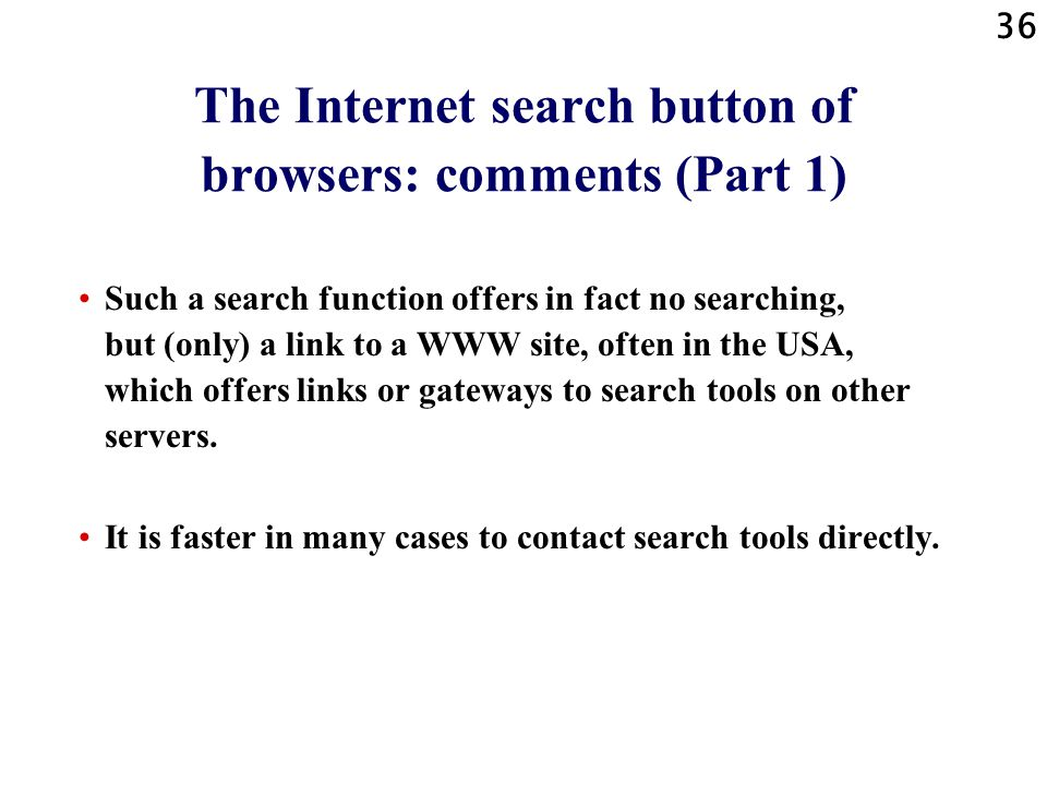 The Internet search button of browsers: comments (Part 1)