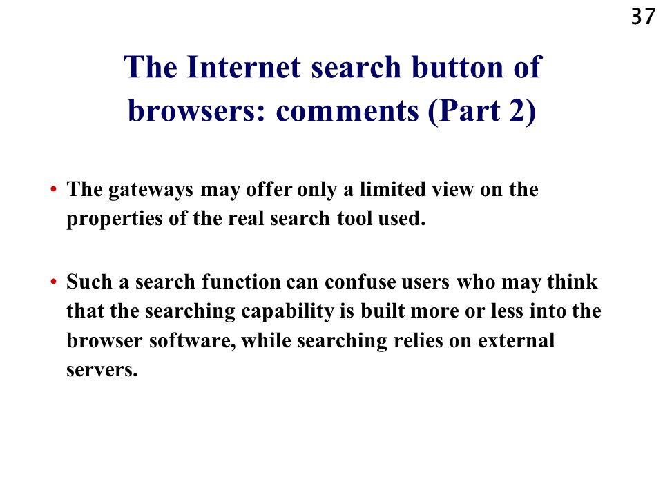 The Internet search button of browsers: comments (Part 2)