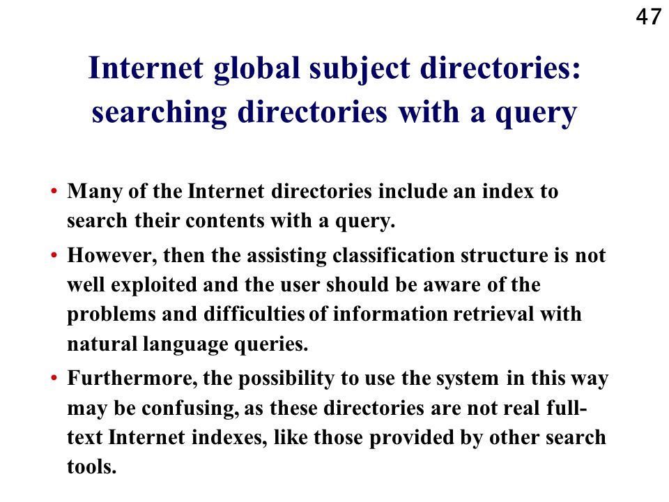 Internet global subject directories: searching directories with a query